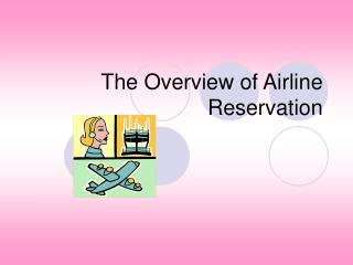 The Diagram of Aircraft Reservation