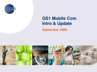 GS1 Portable Com Introduction and Redesign