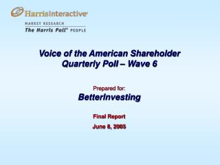 Voice of the American Shareholder Quarterly Survey