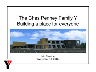 The Ches Penney Family Y Assembling a spot for everybody