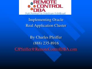 Executing Prophet Genuine Application Group By Charles Pfeiffer (888) 235-8916 CJPfeiffer@RemoteControlDBA
