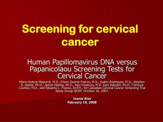 Screening for cervical malignancy
