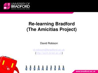 Re-learning Bradford (The Amicitias Venture)