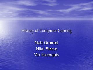 History of PC Gaming