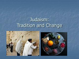 Judaism: Custom and Change
