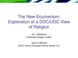 The New Ecumenism: Investigation of a DDC/UDC Perspective of Religion