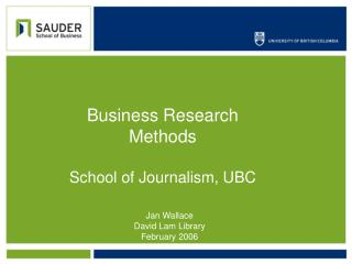 Business Research Techniques School of News coverage, UBC