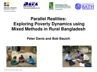 Parallel Substances: Investigating Destitution Motion utilizing Blended Techniques as a part of Provincial Bangladesh Dw