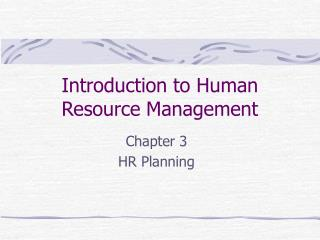Prologue to Human Asset Administration