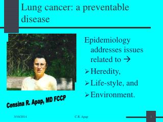 Lung malignancy: a preventable malady