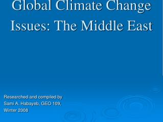 Worldwide Environmental Change Issues: The Center East