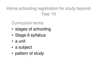 Self-teaching enrollment for concentrate past Year 10