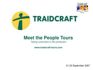 Meet the General population Visits Taking clients to the makers traidcraft-visits