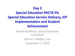 Day 2 custom curriculum PACTA PIL specialized curriculum Administration Conveyance, IEP Usage and Understudy Accomplishm