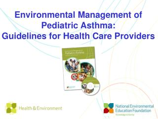 Ecological Administration of Pediatric Asthma: Rules for Medicinal services Suppliers