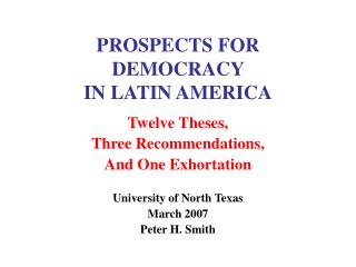 PROSPECTS FOR Popular government IN LATIN AMERICA