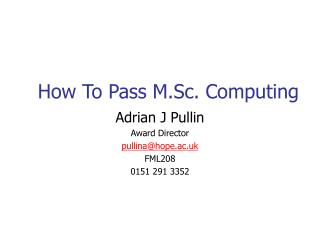 Step by step instructions to Pass M.Sc. Registering