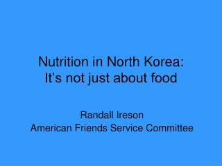 Sustenance in North Korea: It's not just about nourishment