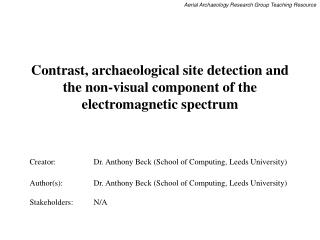 Contrast, archeological site discovery and the non-visual segment of the electromagnetic range