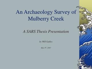 An Antiquarianism Review of Mulberry River