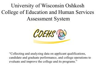 College of Wisconsin Oshkosh School of Instruction and Human Administrations Evaluation Framework