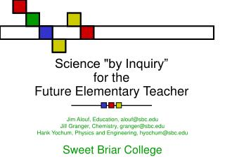 "Science ""by Request"" for the Future Rudimentary Instructor"