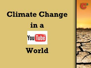 Environmental Change in a World