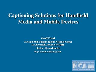 Subtitling Answers for Handheld Media and Cell phones