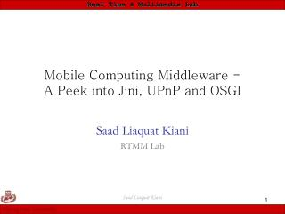 Portable Figuring Middleware - A Look into Jini, UPnP and OSGI
