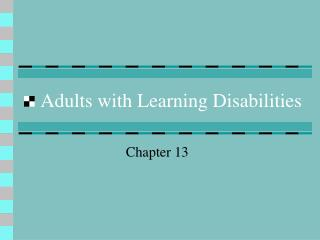 Grown-ups with Learning Handicaps