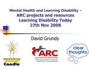 Emotional well-being and Learning Handicap - Bend undertakings and assets Learning Inability Today 27th Nov 2008