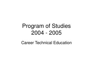 Project of Studies 2004 - 2005