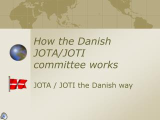 How the Danish JOTA/JOTI board of trustees works