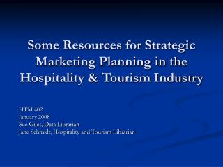 A few Assets for Key Advertising Arranging in the Cordiality and Tourism Industry