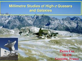 Millimeter Investigations of High-z Quasars and Universes