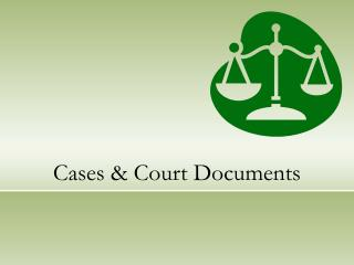 Cases and Court Archives