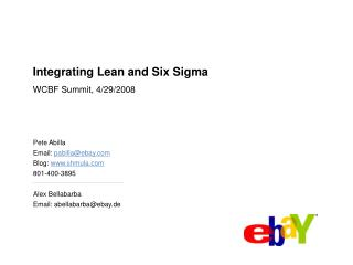Coordinating Incline and Six Sigma