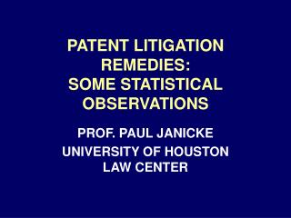 PATENT Suit Cures: SOME Measurable Perceptions