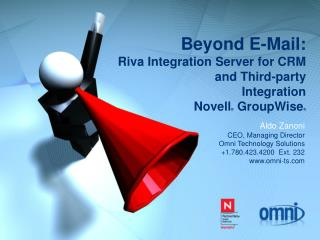Past Email: Riva Combination Server for CRM and Outsider Mix Novell