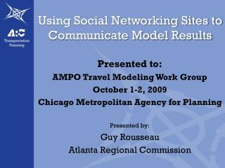 Utilizing Long range interpersonal communication Locales to Convey Model Results