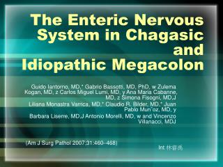 The Enteric Sensory system in Chagasic and Idiopathic Megacolon