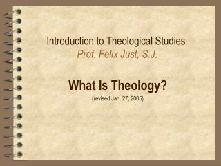 Prologue to Religious Studies Prof. Felix Just, S.J.