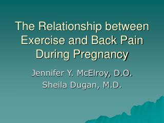 The Relationship in the middle of Activity and Back Torment Amid Pregnancy