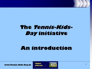 The Tennis-Kids-Day activity A presentation