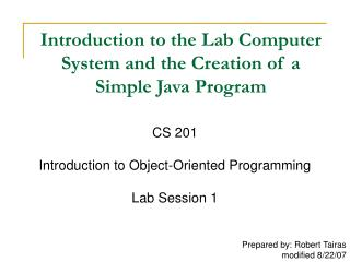 Prologue to the Lab PC Framework and the Production of a Basic Java Program