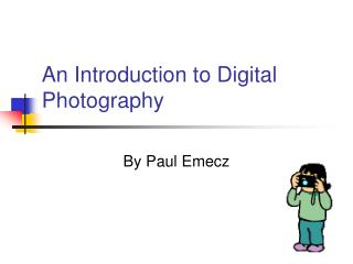 A Prologue to Computerized Photography