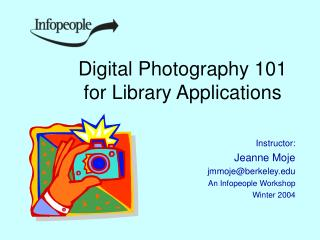 Advanced Photography 101 for Library Applications