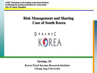 Hazard Administration and Sharing Instance of South Korea