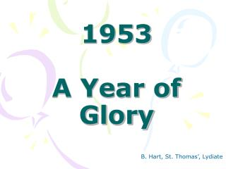1953 A Year of Grandness