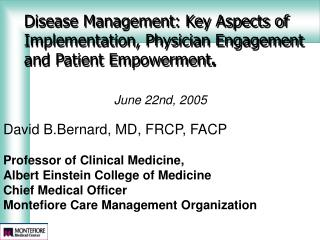 Malady Administration: Key Parts of Usage, Doctor Engagement and Patient Strengthening .